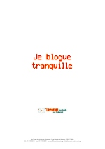 Je blogue tranquille